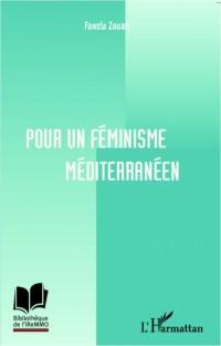 Pour un féminisme méditerranéen