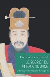 Le Secret du phénix de jade: Une nouvelle enquête du juge Ti