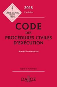 Code des procédures civiles d'exécution 2018, annoté et commenté - 6e éd.