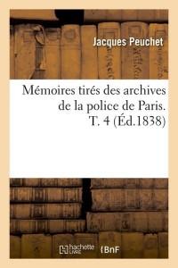 Memoires de la Police de Paris  T4  ed 1838