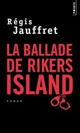 La ballade de Rikers Island [Poche]