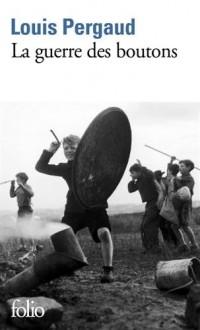 La Guerre des boutons: Roman de ma douzième année