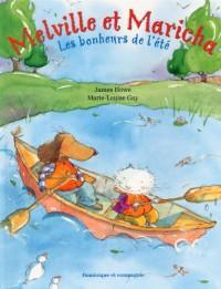 Melville et Maricha - les Bonheurs de l'Ete