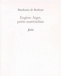 Eugène Atget, poète matérialiste