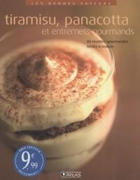 Tiramisu, panacotta et entremets gourmands