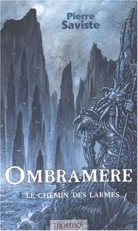 Ombramère, Tome 3 : Le chemin des larmes