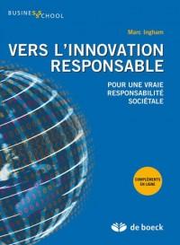 Innovations responsables, enjeux et management stratégique