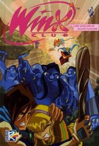 Winx Club, Tome 3 : Les garçons de Rouge Fontaine