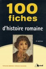 100 fiches histoire romaine