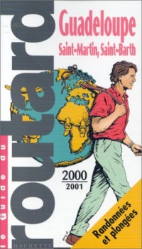 Guide du routard, Guadeloupe, 2000-2001