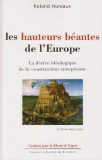 Les hauteurs béantes de l'Europe : La dérive idéologique de la construction européenne