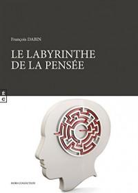 Le Labyrinthe de la Pensee