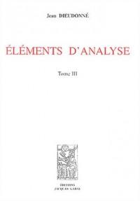 Eléments d'analyse : Tome 3, Chapîtres XVI et XVII