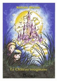 Le chateau imaginaire