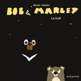 Bob & Marley - La nuit
