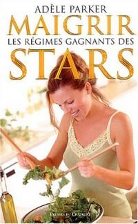 Maigrir : Les régimes des stars
