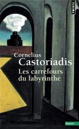 Les Carrefours du labyrinthe - tome 1 (1) [Poche]