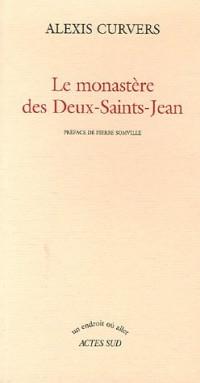 Le monastère des Deux-Saints-Jean