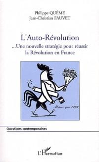 L'Auto-Révolution française...