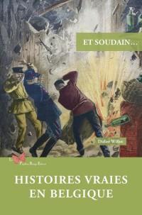 Histoires Vraies en Belgique