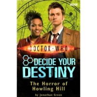 The Horror of Howling Hill: Decide Your Destiny: Story 12 (Doctor Who)