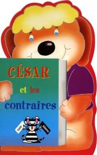 César et les contraires