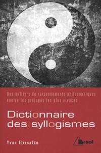 Dictionnaire de syllogismes