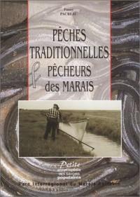Pêches traditionnelles et pêcheurs des marais