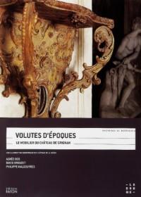 Volutes d'époques : Le mobilier du château de Grignan