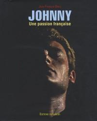 Johnny : Une passion française