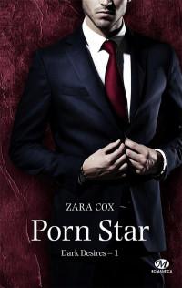 Dark Desires, T1 : Porn Star