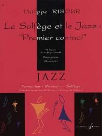 Solfege et Jazz, Premier Contact