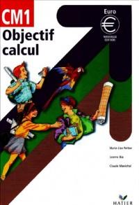 Objectif Calcul : Manuel CM1