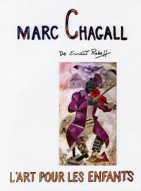 Marc Chagall l'Art pour les enfants