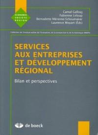 Services aux entreprises et développement régional : Bilan et perspectives