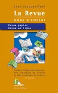 La revue mode d'emploi : Revue papier, Revue en ligne