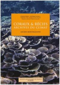 Coraux & récifs : Archives du climat