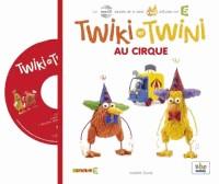 Twiki et Twini au Cirque (Coll. Kiwi)