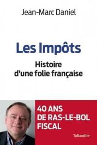 Les Impots une Folie Française