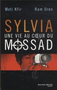 Sylvia une Vie au Sein du Mossad