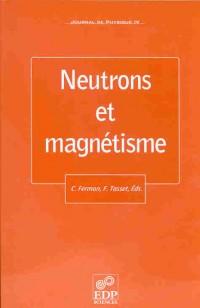 Jdn 9 - Neutrons et Magnetisme