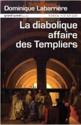 La diabolique affaire des Templiers [Poche]