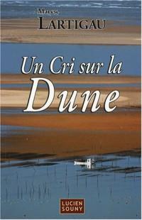 Un Cri sur la Dune