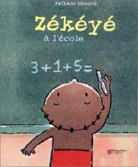 Zekeye à l'école