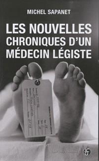 Nouvelles chroniques d'un médecin légiste