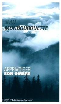 Apprivoiser Son Ombre Ed11