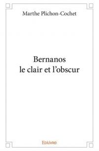 Bernanos le clair et l'obscur
