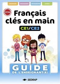 Français Clés en mains CE1 / CE2 : Guide de l'enseignant(e)