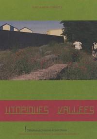 Utopiques vallées