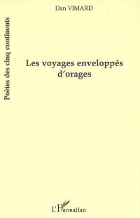 Voyages enveloppés d'orages